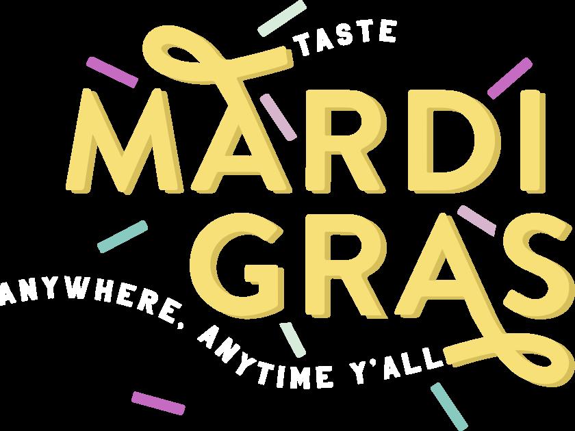 Taste Mardi Gras Anywhere Anytime Yall